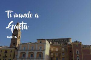 Ti mando a Gaeta @ Gaeta | Gaeta | Lazio | Italia