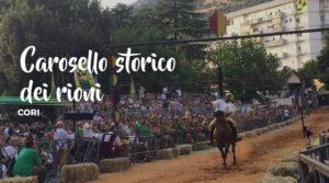 Palio di Cori Carosello Storico dei Rioni @ Cori | Cori | Lazio | Italia