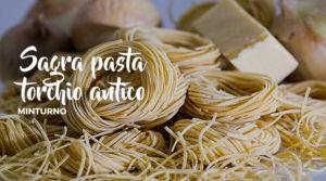 Sagra della pasta al torchio antico @ Minturno | Minturno | Lazio | Italia