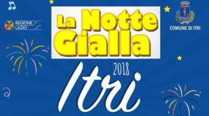 Notte Gialla a Itri @ Itri | Itri | Lazio | Italia