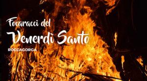 Focaracci del Venerdì Santo a Roccagorga @ Roccagorga | Roccagorga | Lazio | Italia