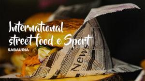 International Street Food e Sport a Sabaudia @ Sabaudia | Sabaudia | Lazio | Italia