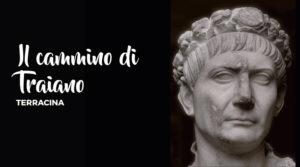 Il cammino di Traiano a Terracina